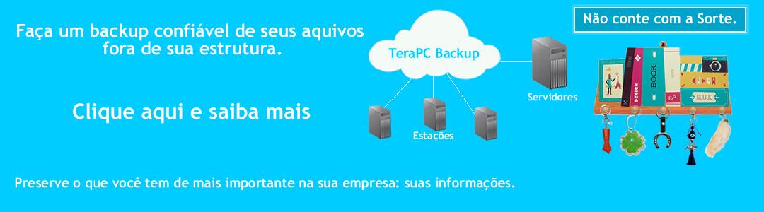 Garanta a segurança e integridade dos seus dados, Conheça agora o TeraPC Backup